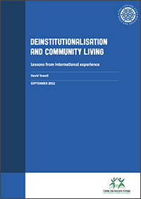 Deinstitutionalisation and community living: Lessons from international experience