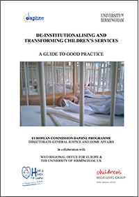 De-institutionalising and transforming children's services: A guide to good practice
