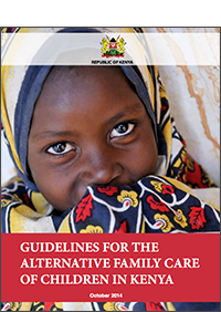 Guidelines for the alternative family care of children in Kenya
