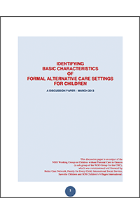 Identifying basic characteristics of formal alternative care settings for children: A discussion paper