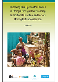 Improving care options for children through understanding institutional child care and factors driving institutionalization
