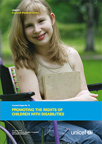Innocenti digest 13: Promoting the rights of children with disabilities