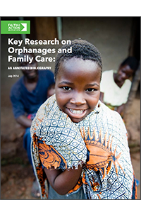 Key research on orphanages and family care: An annotated bibliography