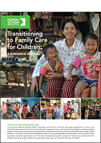 Transitioning to family care for children: A guidance manual