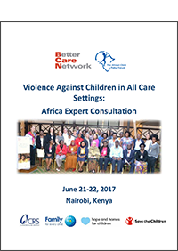 Violence Against Children in All Care Settings: Africa Expert Consultation