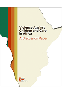 Violence Against Children and Care in Africa: A Discussion Paper